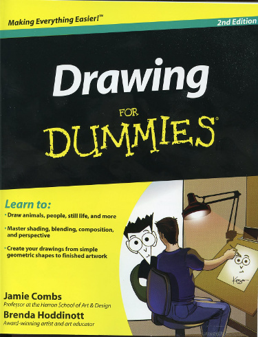 Drawing For Dummies by  Brenda Hoddinott and Jamie Combs